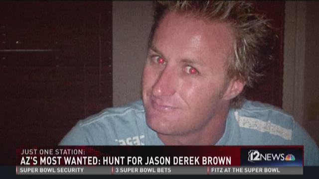 Arizona's most wanted: hunt for Jason Derek Brown