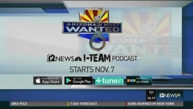 Arizona's Most Wanted now available via podcast